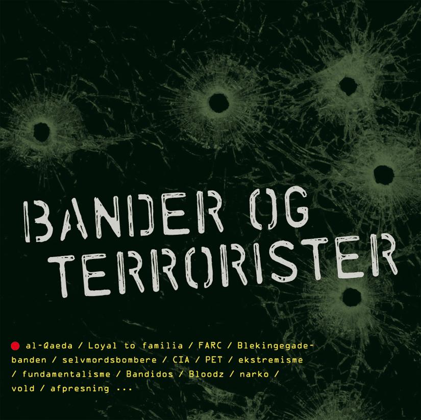 Bander og terrorister