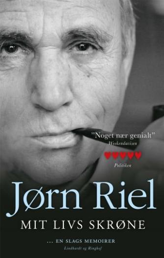 Jørn Riel: Mit livs skrøne : en slags memoirer